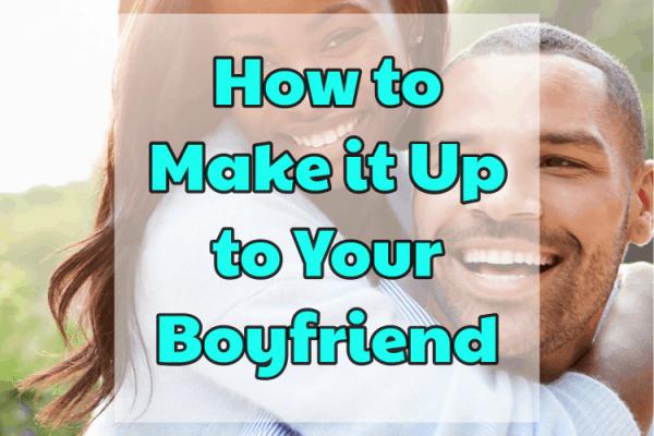Comment rattraper votre petit ami