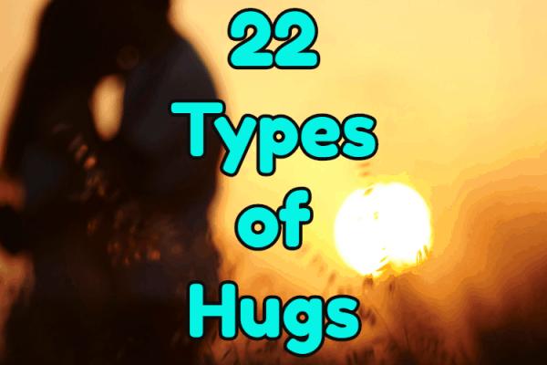 22 Différents types de câlins et leurs significations