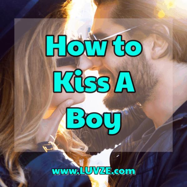 Comment embrasser un garçon