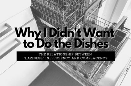La relation entre la paresse, l'inefficacité et la complaisance